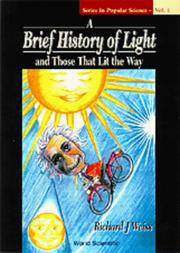 Cover of: A brief history of light and those that lit the way