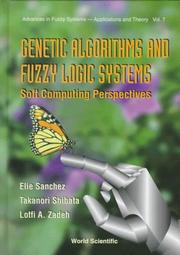 Cover of: Genetic Algorithms and Fuzzy Logic Systems |