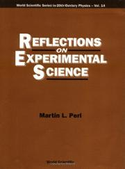 Cover of: Reflections on experimental science | Martin L. Perl