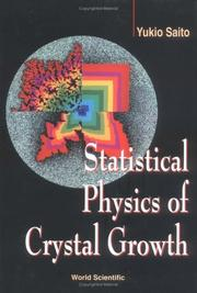 Cover of: Statistical physics of crystal growth