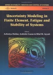 Cover of: Uncertainty modeling in finite element, fatigue and stability of systems