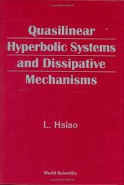 Cover of: Quasilinear Hyperbolic Systems and the Dissipative Mechanisms