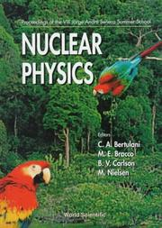 Cover of: Nuclear physics | Jorge AndreМЃ Swieca Summer School (8th 1997 Campos do JordaМѓo, Brazil)