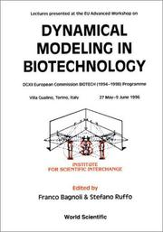 Cover of: Dynamical Modelling in Biotechnology | Stefano Ruffo