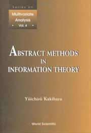 Cover of: Abstract Methods in Information Theory (Series on Multivariate Analysis, Volume 4) | Yuichiro Kakihara