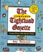 Cover of: The complete Tightwad gazette