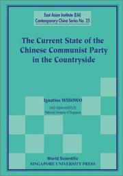 Cover of: The Current State of the Chinese Communist Party in the Countryside (East Asian Institute Contemporary China, 25) | Ignatius Wibowo