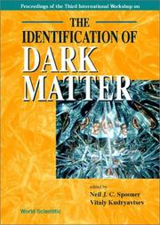 Cover of: The Identification of Dark Matter |