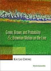 Cover of: Green, Brown, and probability & Brownian motion on the line