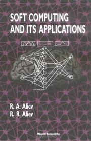 Cover of: Soft Computing & Its Applications | R. A. Aliev