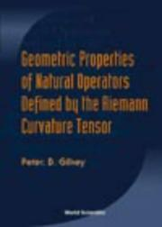 Cover of: Geometric Properties of Natural Operators Defined by the Riemann Curvature Tensor