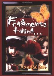Cover of: Fragments falling-- | Ronald Tan