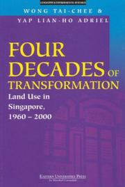 Cover of: Four decades of transformation | Wong, Tai-Chee.