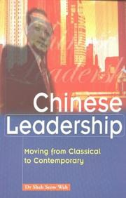 Cover of: Chinese leadership | Sheh, Seow Wah.