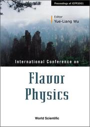 Cover of: Flavor Physics | Yue-Liang Wu