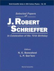 Cover of: Selected papers of J. Robert Schrieffer |
