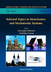 Cover of: Selected topics in structronics and mechatronic systems