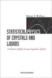 Cover of: Statistical Physics of Crystals and Liquids | Duane C. Wallace