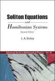 Cover of: Soliton Equations and Hamiltonian Systems (Advanced Series in Mathematical Physics, V. 26) | L. A. Dickey