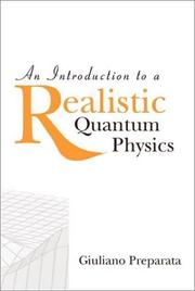 Cover of: An introduction to a realistic quantum physics