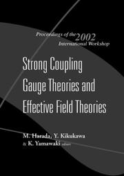 Strong Coupling Gauge Theories and Effective Field Theories by