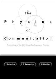 Cover of: The Physics of Communication | I. Antoniou
