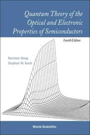 Cover of: Quantum theory of the optical and electronic properties of semiconductors