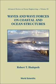 Cover of: Waves and Wave Forces on Coastal and Ocean Structures (Advanced Series on Ocean Engineering)