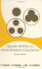 Cover of: Quark Model and High Energy Collisions, Second Edition | M. N. Kobrinsky