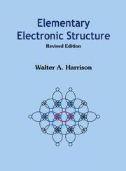 Cover of: Elementary Electronic Structure (Revised Edition) | Walter A. Harrison