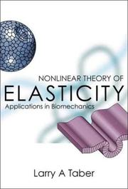 Cover of: Nonlinear Theory of Elasticity | Larry Alan Taber