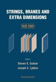 Cover of: Strings, Branes And Extra Dimensions: Tasi 2001  |