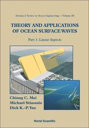 Cover of: Theory and Applications of Ocean Surface Waves (Advanced Series on Ocean Engineering) | Chiang C. Mei