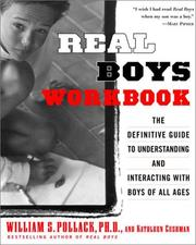 Cover of: Real boys workbook | William S. Pollack