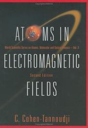 Cover of: Atoms In Electromagnetic Fields (World Scientific Series on Atomic, Molecular and Optical Physics)