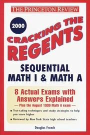 Cover of: Cracking the Regents Sequential Math I & Math A, 2000 Edition