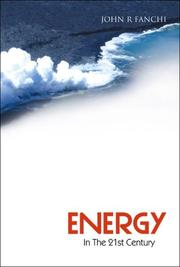 Cover of: Energy In The 21st Century | John R. Fanchi