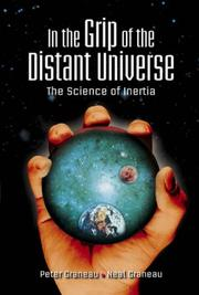 Cover of: In the Grip of the Distant Universe | Peter Graneau