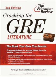 Cover of: Cracking the GRE Literature, 3rd Edition (Cracking the Gre: Literature, 3rd ed)