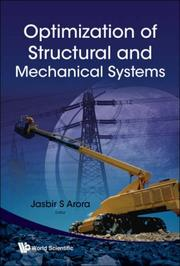 Cover of: Optimization of Structural and Mechanical Systems