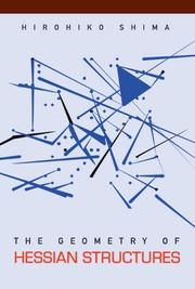 Cover of: Geometry of Hessian Structures | Hirohiko Shima