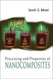 Cover of: Processing and Properties of Nanocomposites