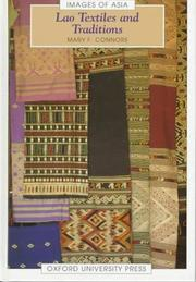 Cover of: Lao textiles and traditions | Mary F. Connors
