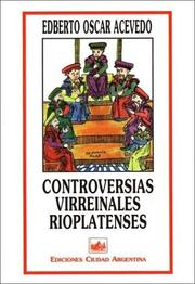 Cover of: Controversias virreinales rioplatenses