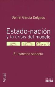 Cover of: Estado - nación y la crisis del modelo