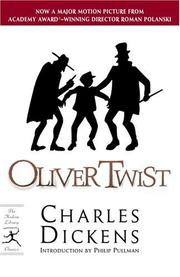 Cover of: Oliver Twist | Charles Dickens ; introduction by Philip Pullman ; original illustrations by George Cruikshank ; notes and appendix by James Danly.
