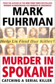 Cover of: Murder In Spokane: Catching a Serial Killer
