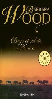 Cover of: Bajo El Sol de Kenia