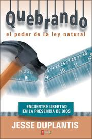 Cover of: Quebrando el Poder de la Ley Natural