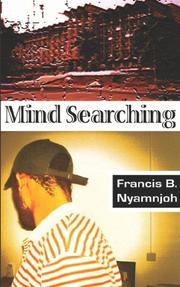 Cover of: Mind Searching | Francis Nyamnjoh